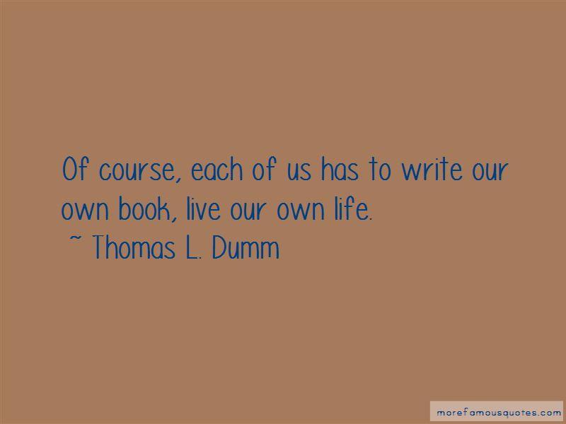 Thomas L. Dumm Quotes Pictures 4