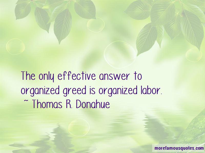 Thomas R. Donahue Quotes