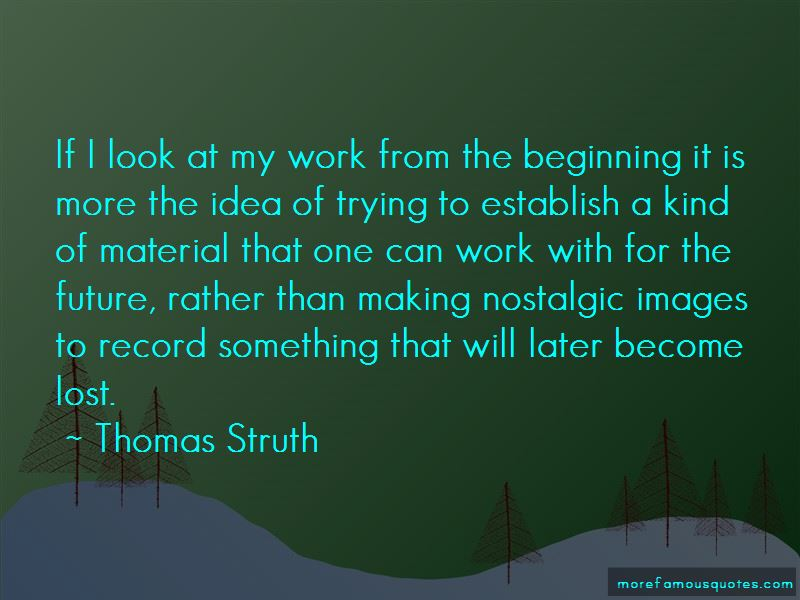 Thomas Struth Quotes Pictures 4
