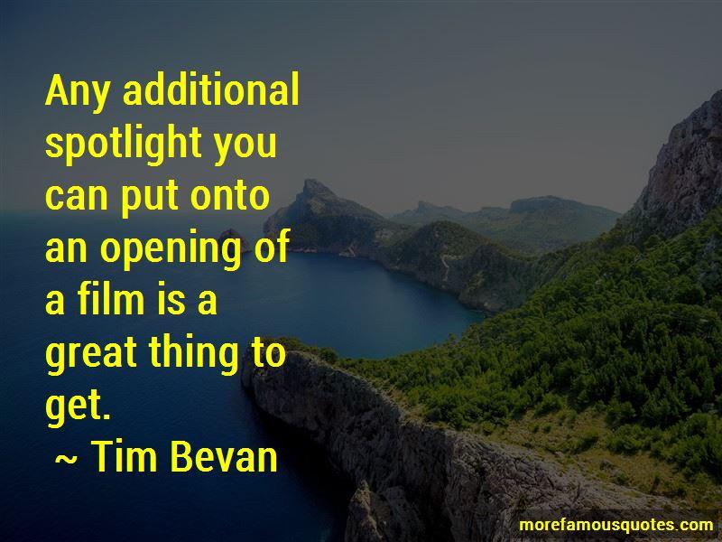 Tim Bevan Quotes Pictures 2
