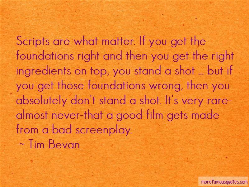 Tim Bevan Quotes