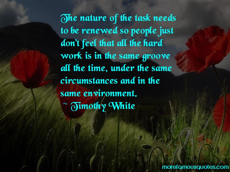 Timothy White Quotes