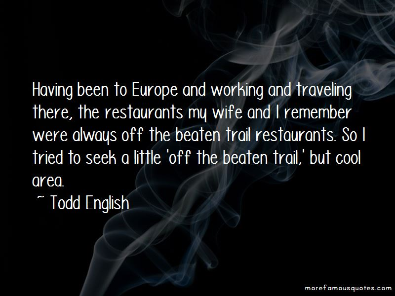 Todd English Quotes Pictures 2