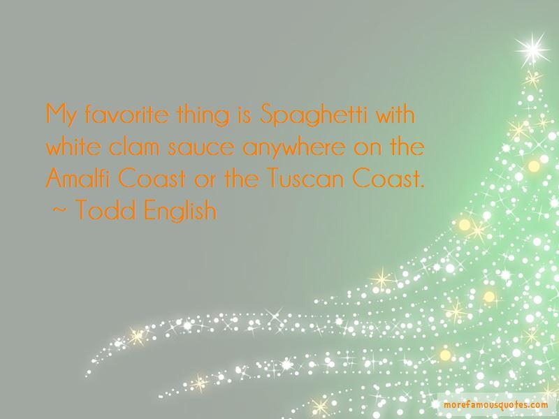 Todd English Quotes