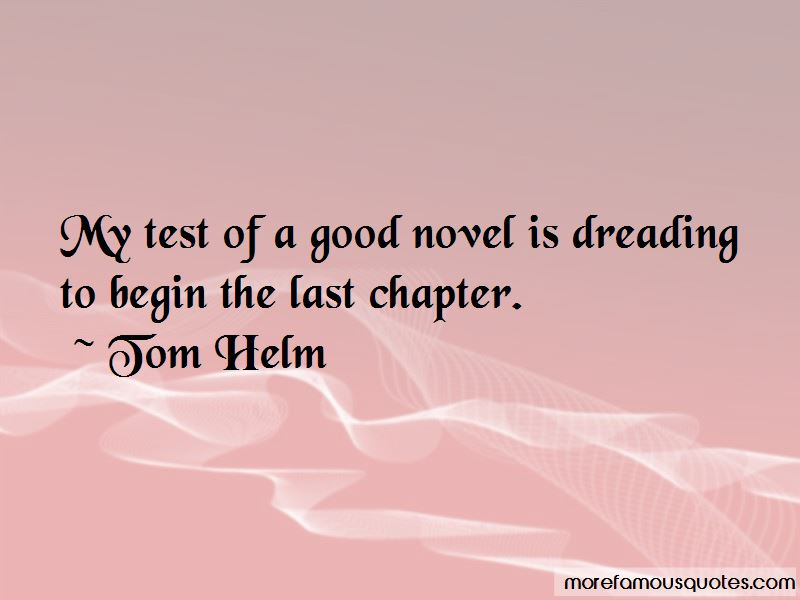 Tom Helm Quotes