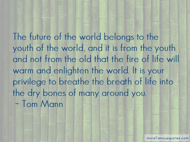 Tom Mann Quotes
