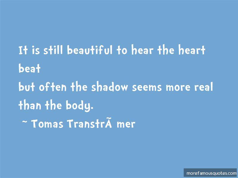 Tomas Gosta Transtromer Quotes