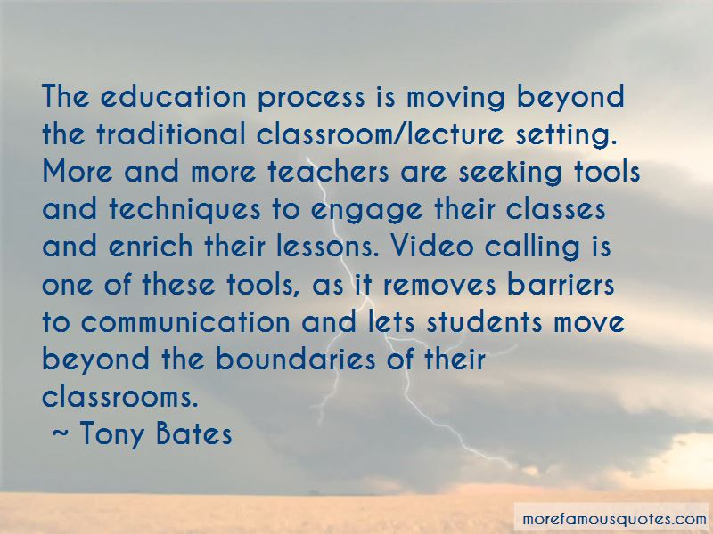 Tony Bates Quotes