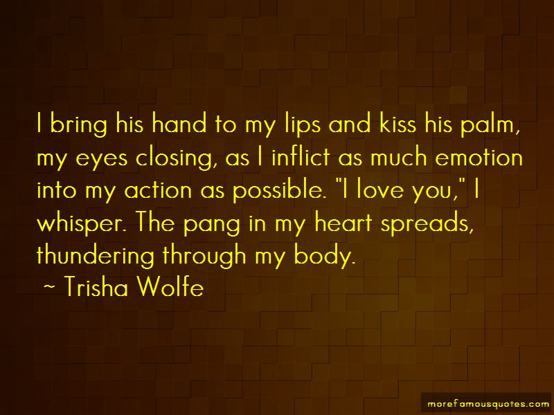 Trisha Wolfe Quotes Pictures 2