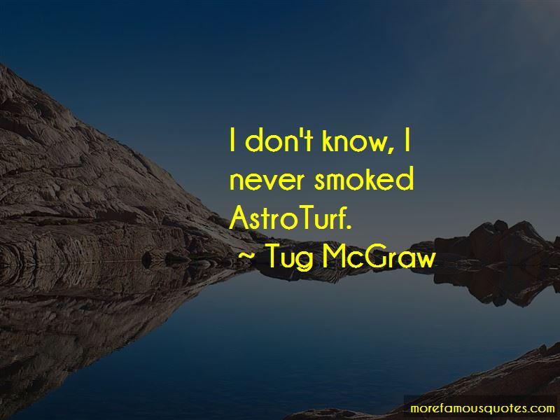 Tug McGraw Quotes