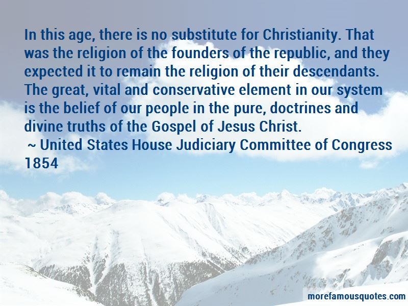 United States House Judiciary Committee Of Congress 1854 Quotes