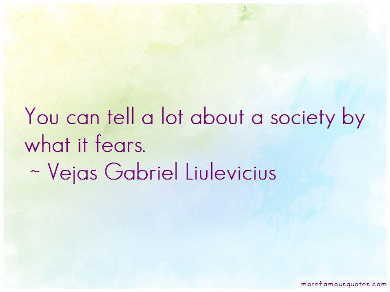 Vejas Gabriel Liulevicius Quotes Pictures 2