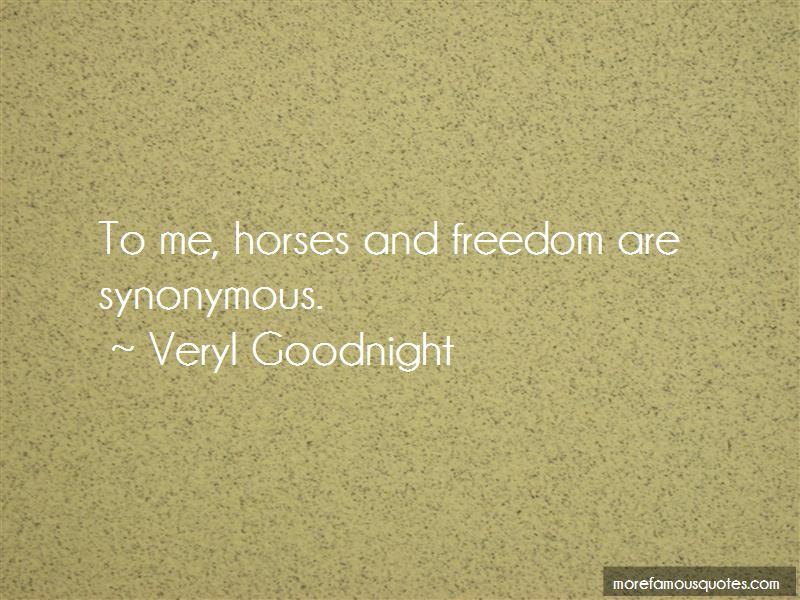 Veryl Goodnight Quotes