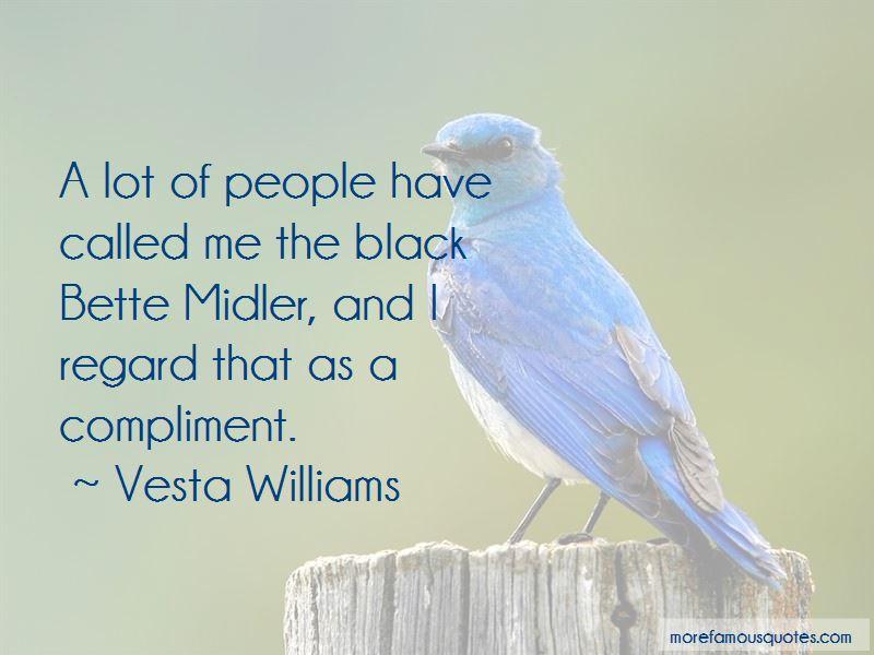 Vesta Williams Quotes