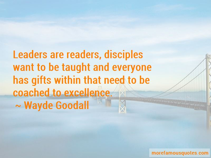 Wayde Goodall Quotes