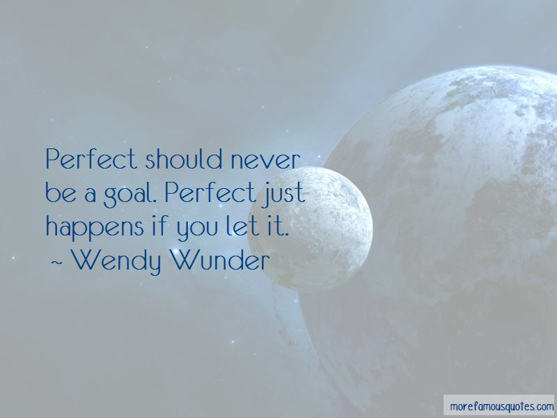 Wendy Wunder Quotes Pictures 4