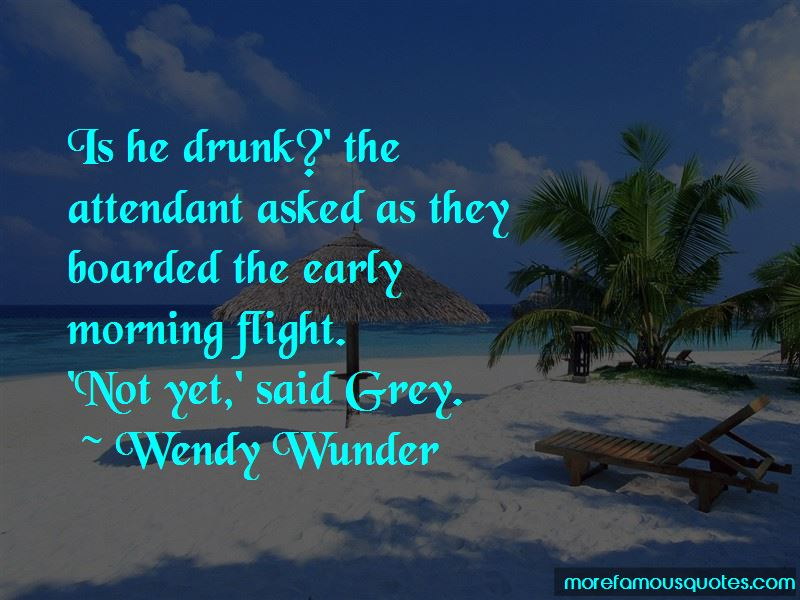 Wendy Wunder Quotes