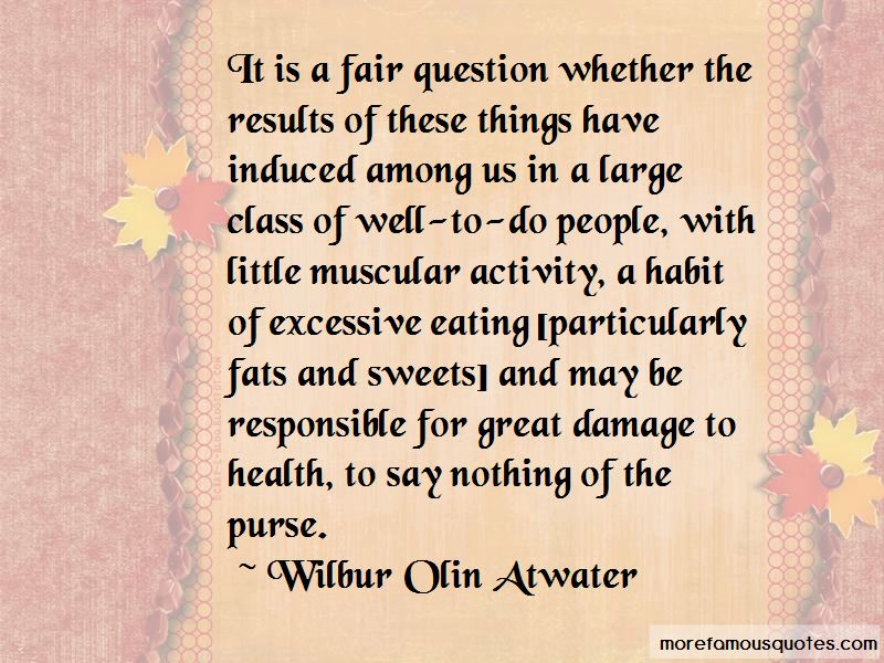 Wilbur Olin Atwater Quotes Pictures 2