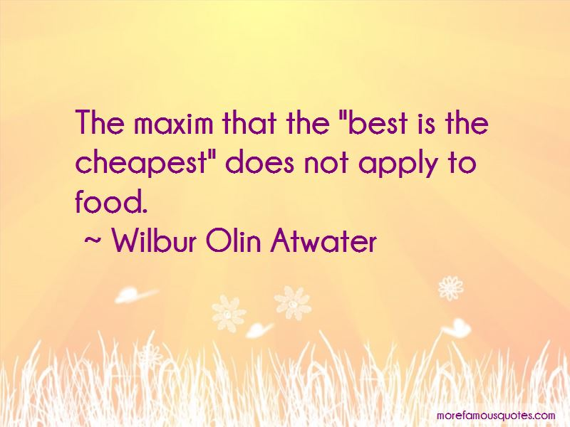 Wilbur Olin Atwater Quotes