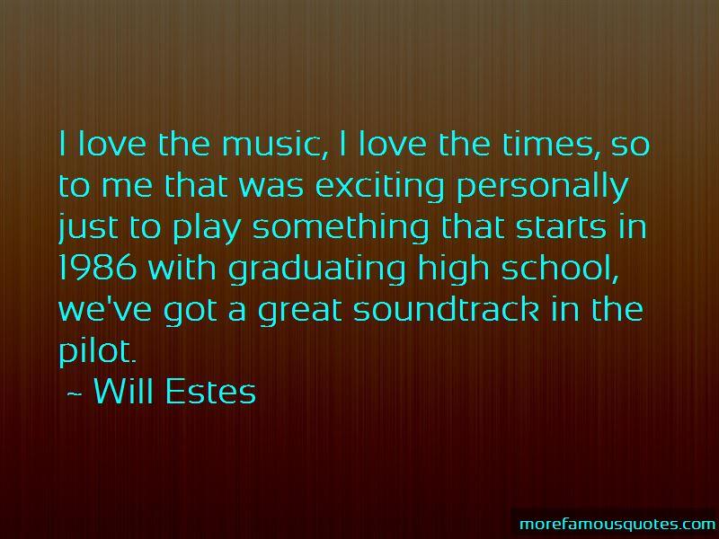 Will Estes Quotes