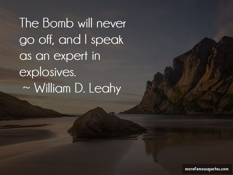 William D. Leahy Quotes