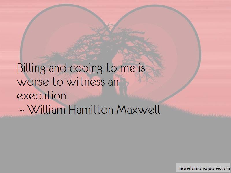 William Hamilton Maxwell Quotes Pictures 2