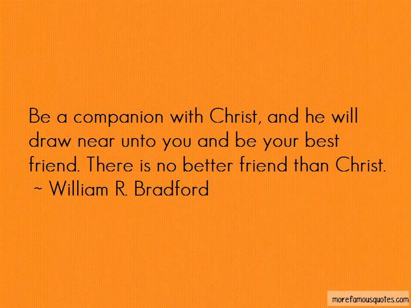 William R. Bradford Quotes Pictures 4