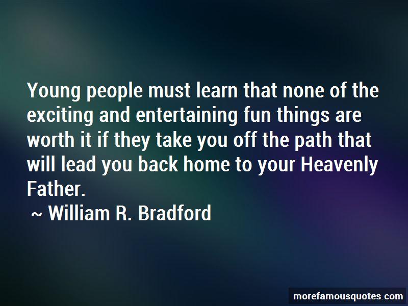 William R. Bradford Quotes