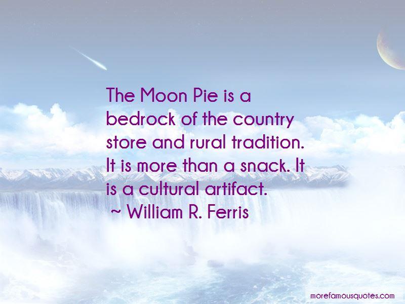 William R. Ferris Quotes Pictures 4