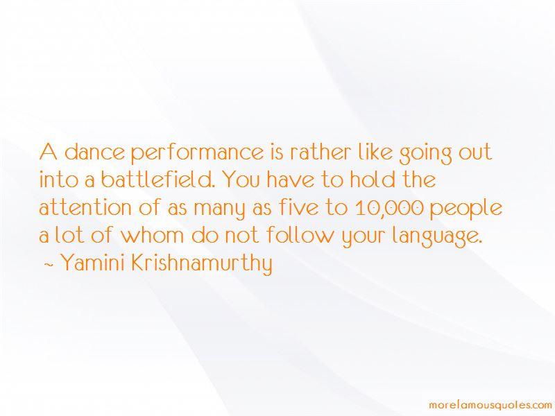 Yamini Krishnamurthy Quotes