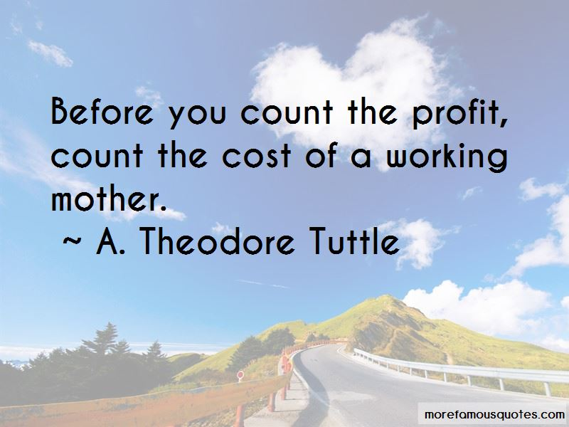 A. Theodore Tuttle Quotes Pictures 3