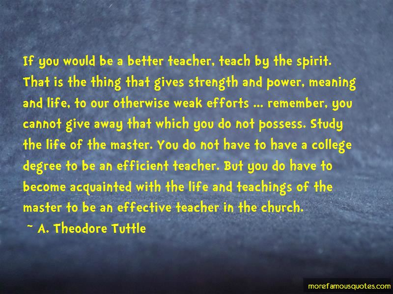 A. Theodore Tuttle Quotes Pictures 4