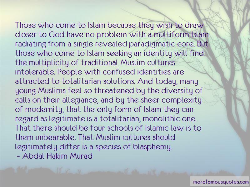 Abdal Hakim Murad Quotes