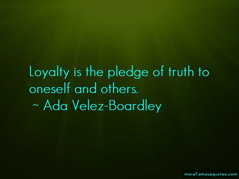 Ada Velez-Boardley Quotes