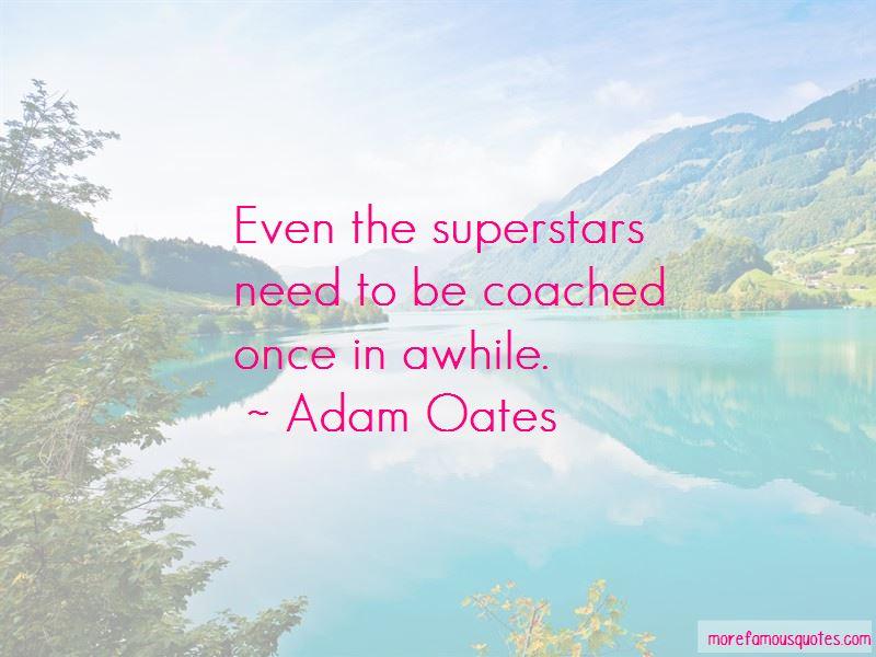 Adam Oates Quotes Pictures 3