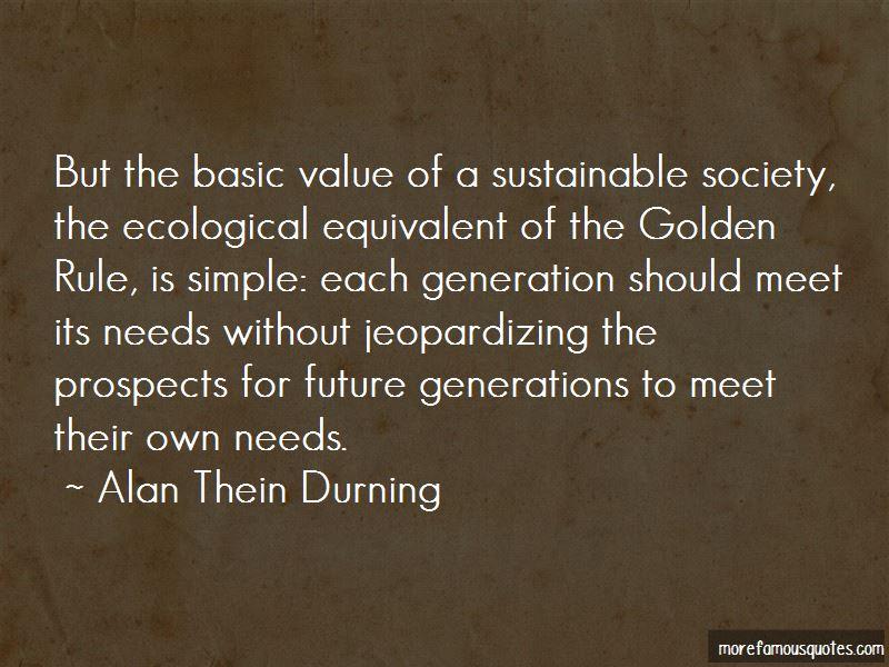 Alan Thein Durning Quotes Pictures 4
