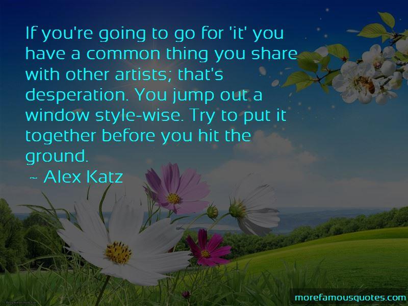 Alex Katz Quotes Pictures 3