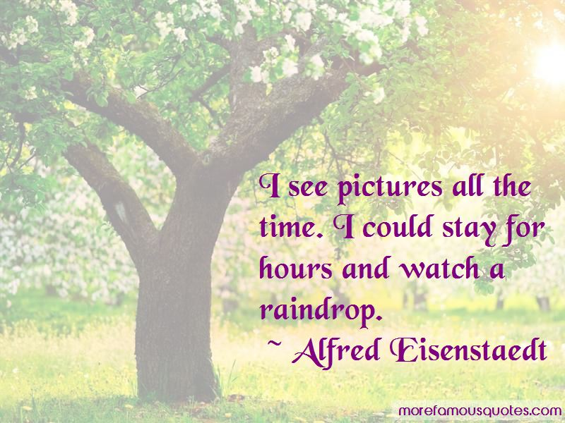 Alfred Eisenstaedt Quotes Pictures 2