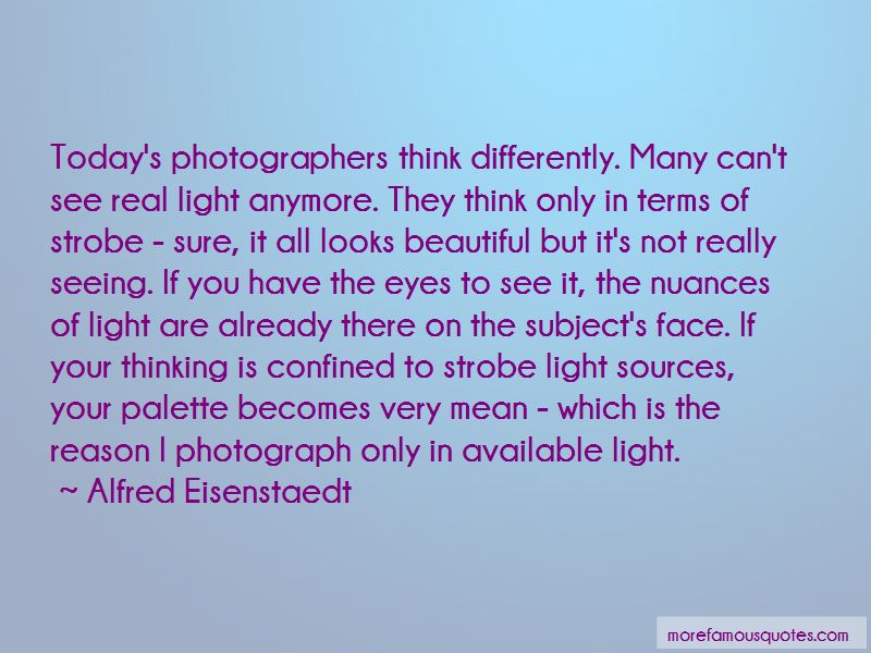 Alfred Eisenstaedt Quotes Pictures 3