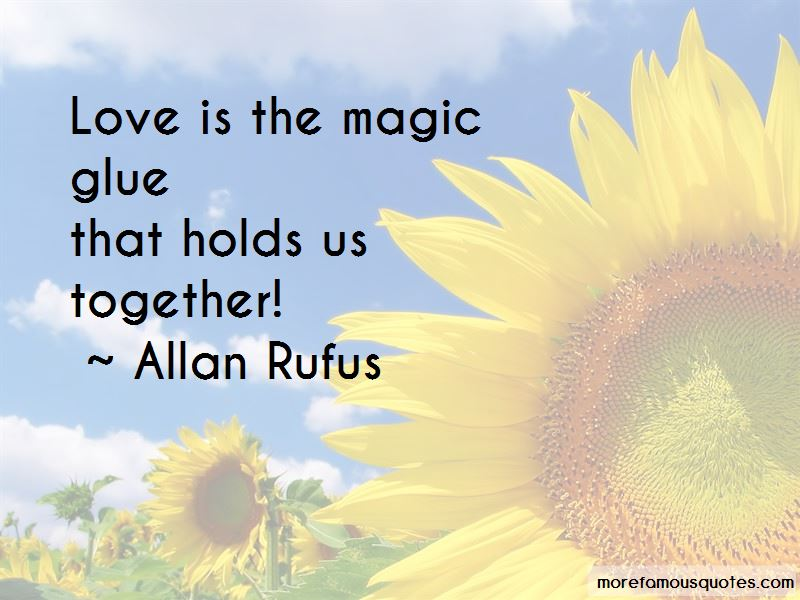 Allan Rufus Quotes Pictures 3