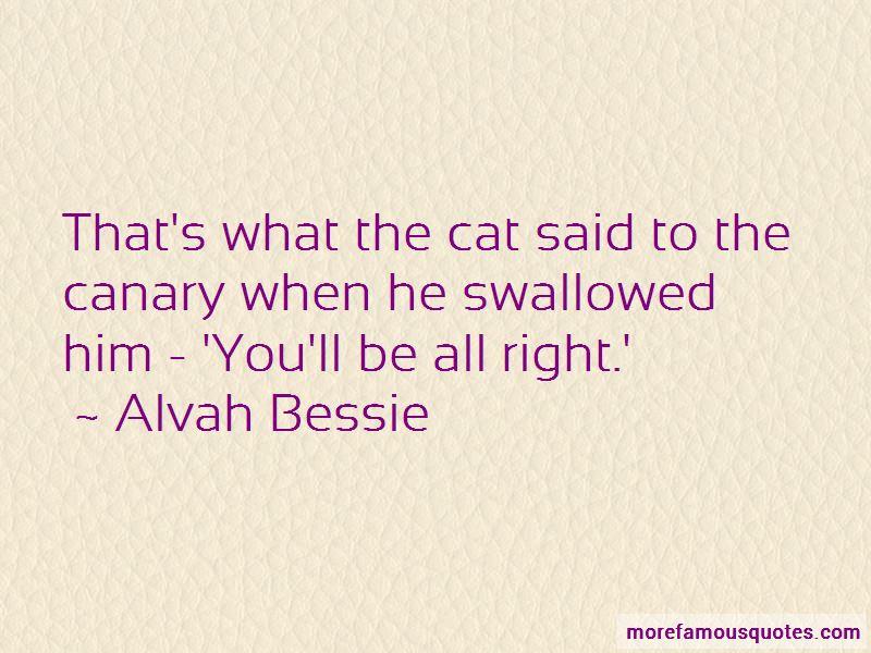 Alvah Bessie Quotes Pictures 3
