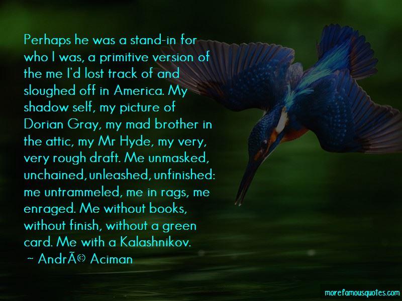 Andre Aciman Quotes