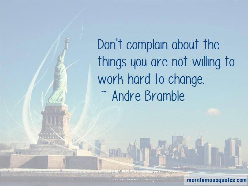 Andre Bramble Quotes Pictures 3