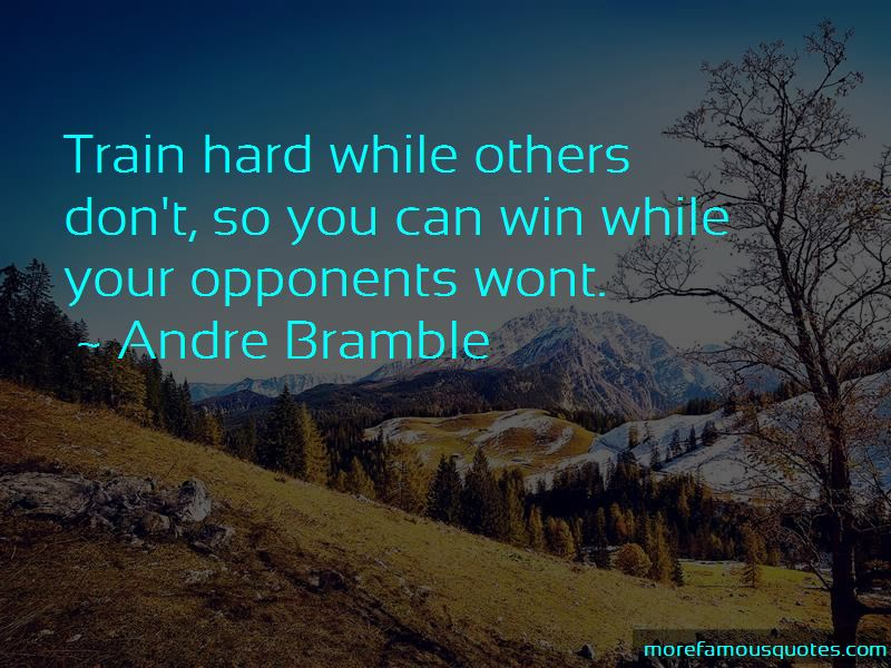 Andre Bramble Quotes Pictures 4