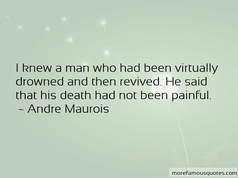 Andre Maurois Quotes Pictures 4