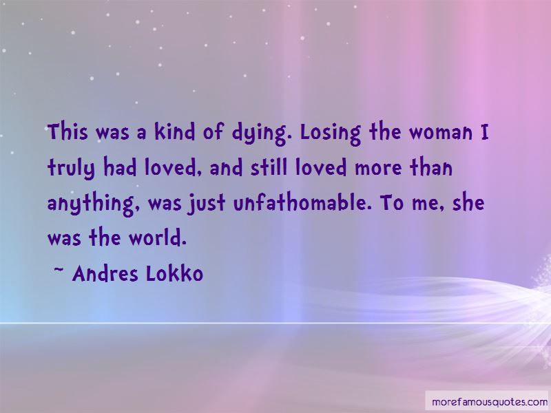 Andres Lokko Quotes