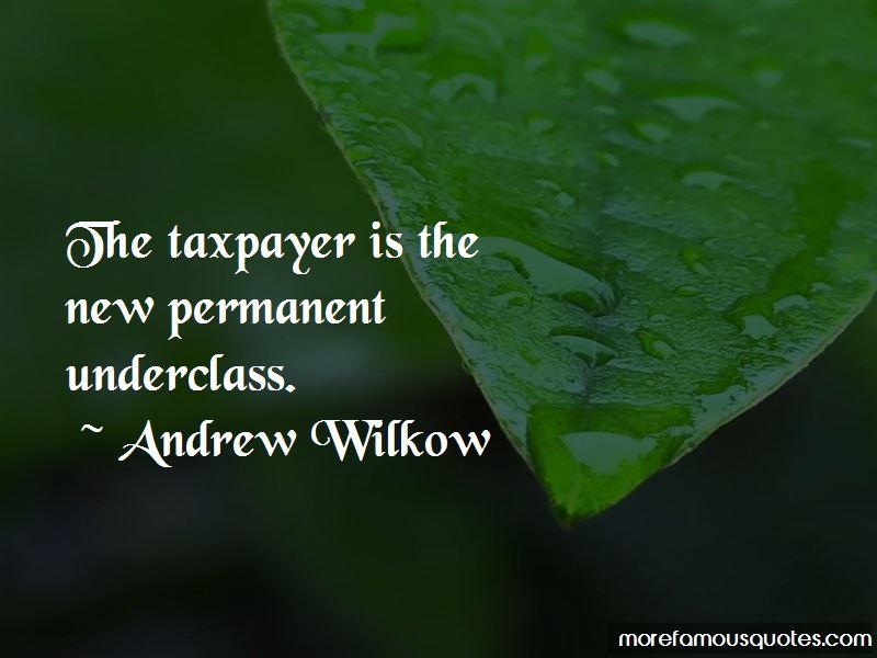 Andrew Wilkow Quotes