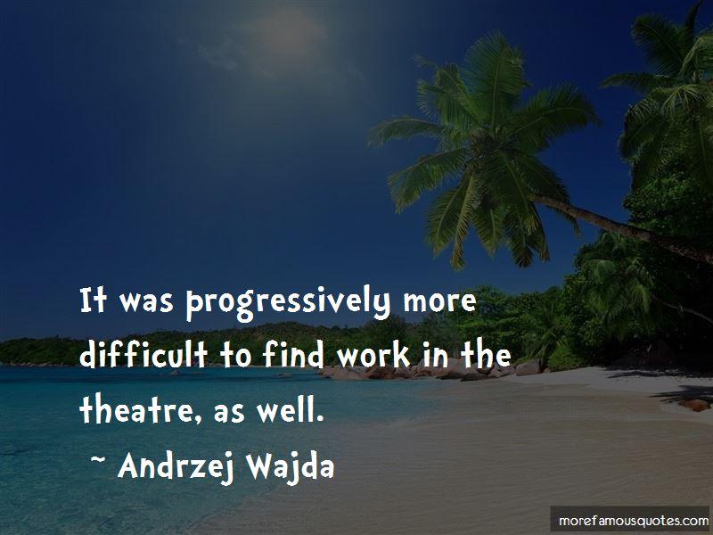 Andrzej Wajda Quotes Pictures 3