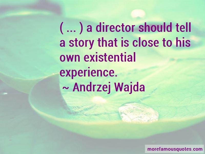 Andrzej Wajda Quotes Pictures 4