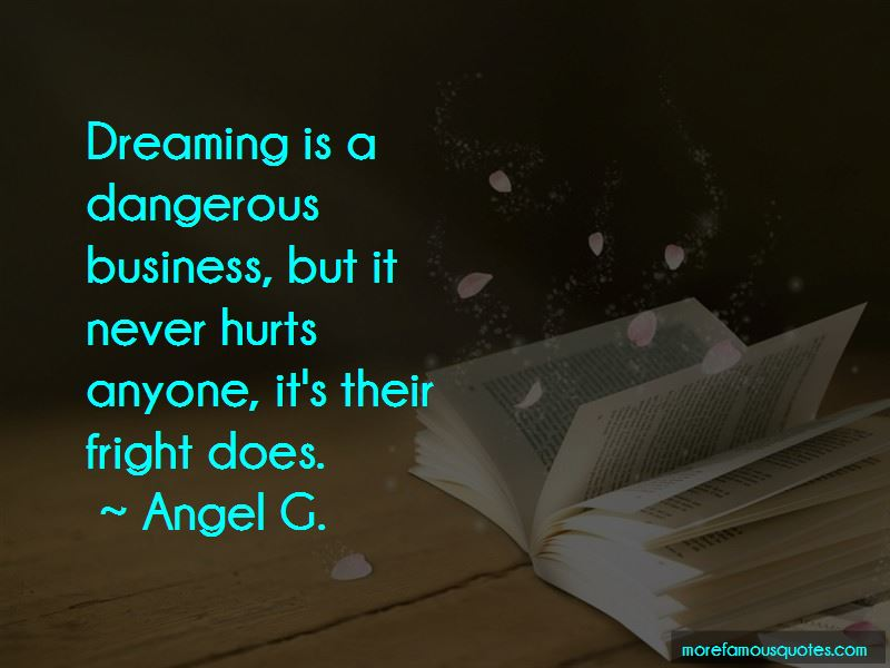 Angel G. Quotes